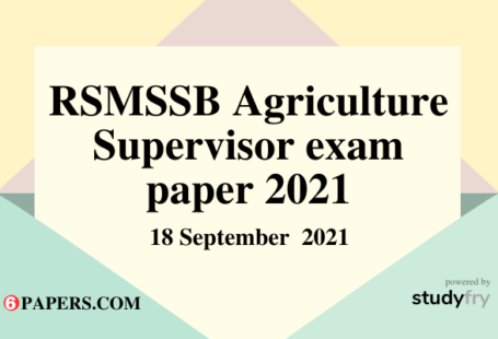 RSMSSB Agriculture Supervisor exam 18 September 2021 (Answer key)