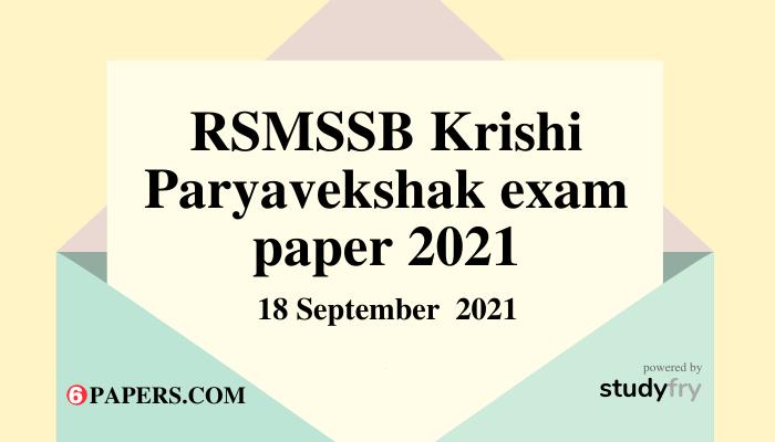RSMSSB Krishi Paryavekshak exam 18 September 2021 (Answer key)